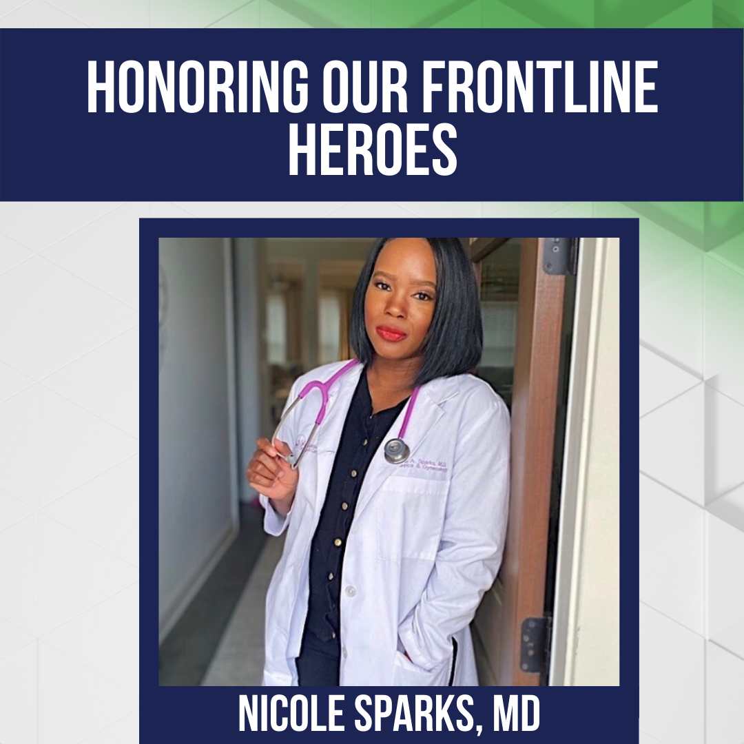 Honoring Our Frontline Heroes: Nicole Sparks