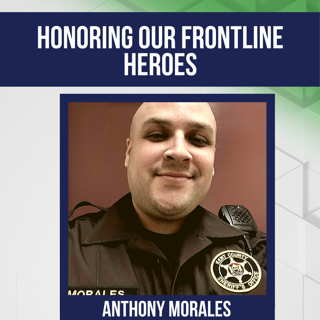 Honoring Our Frontline Heroes: Anthony Morales