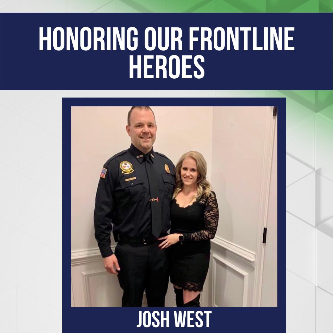 Honoring Our Frontline Heroes: Josh West