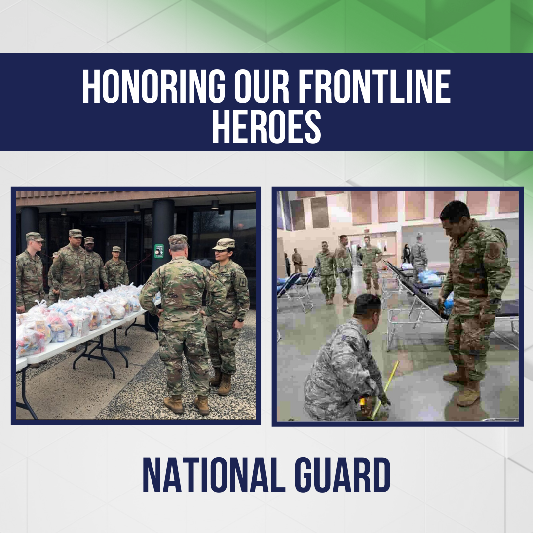 Honoring Our Frontline Heroes: The National Guard
